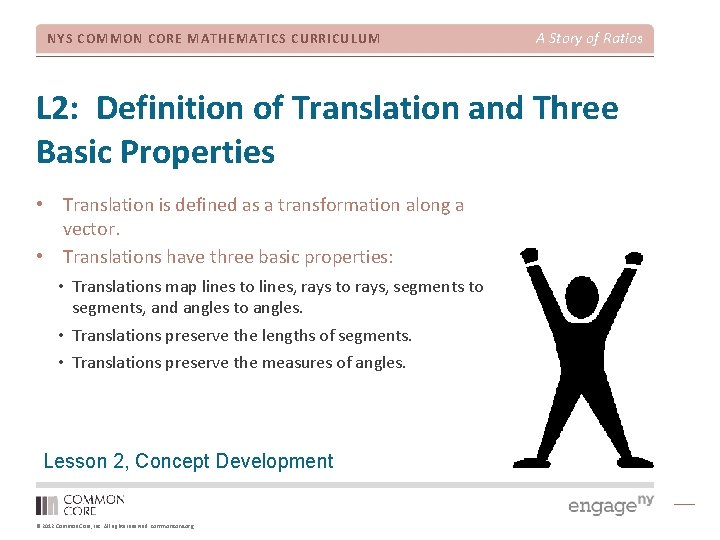 NYS COMMON CORE MATHEMATICS CURRICULUM A Story of Ratios L 2: Definition of Translation