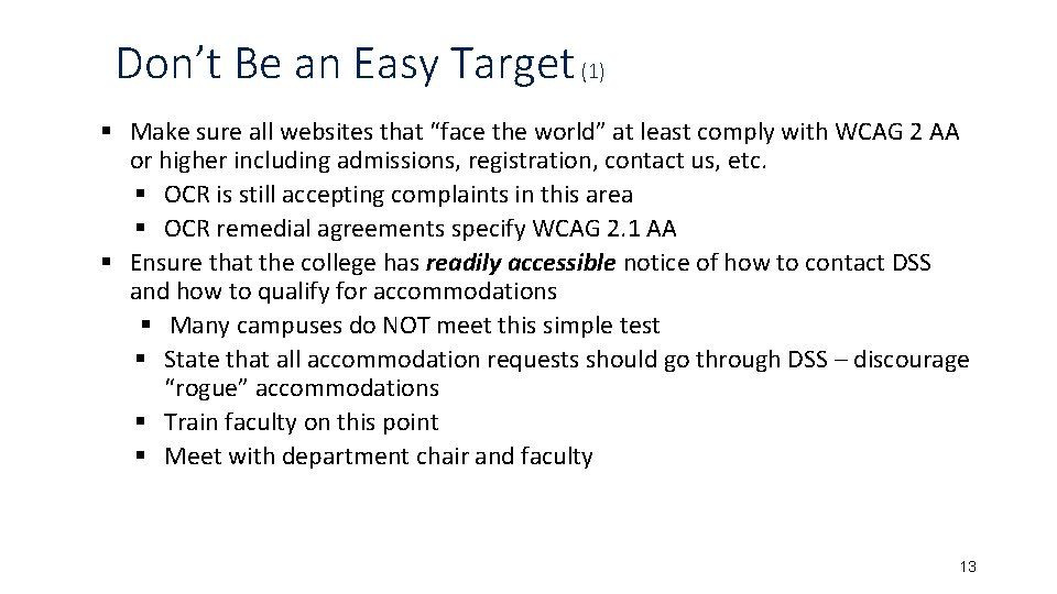 """Don't Be an Easy Target (1) § Make sure all websites that """"face the"""