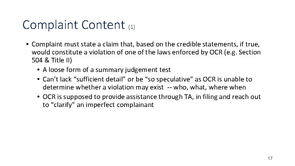 Complaint Content (1) • Complaint must state a claim that, based on the credible