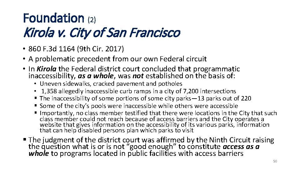Foundation (2) Kirola v. City of San Francisco • 860 F. 3 d 1164