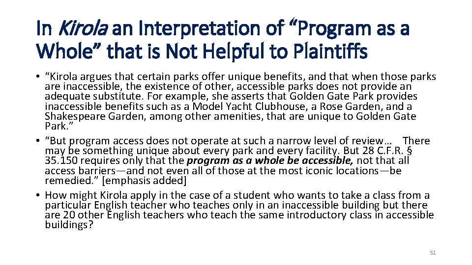 """In Kirola an Interpretation of """"Program as a Whole"""" that is Not Helpful to"""