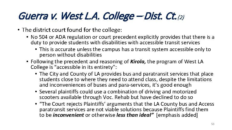 Guerra v. West L. A. College – Dist. Ct. (2) • The district court