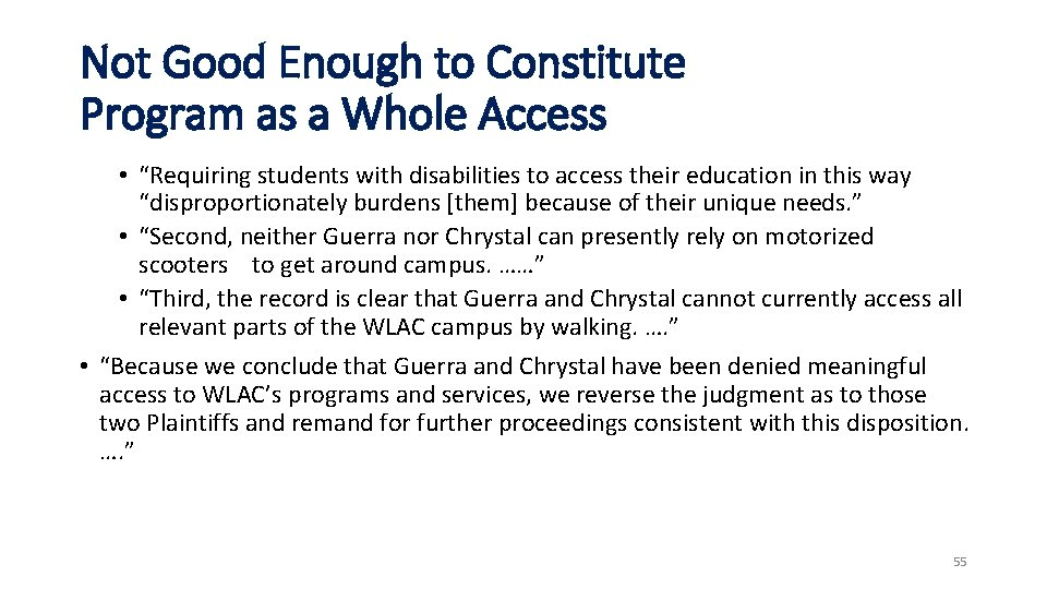 """Not Good Enough to Constitute Program as a Whole Access • """"Requiring students with"""