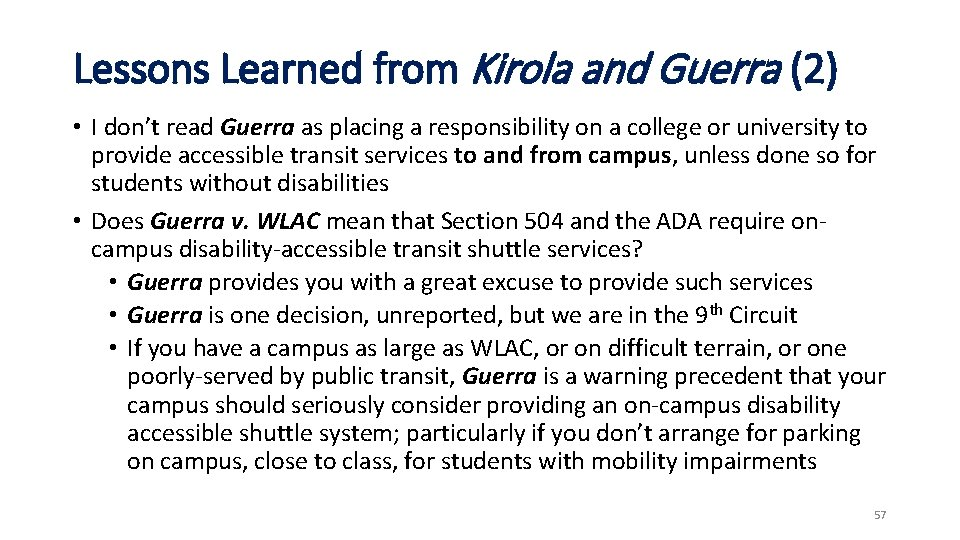 Lessons Learned from Kirola and Guerra (2) • I don't read Guerra as placing