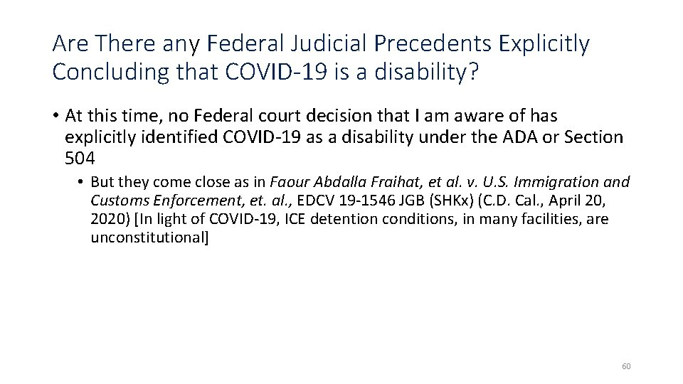 Are There any Federal Judicial Precedents Explicitly Concluding that COVID-19 is a disability? •