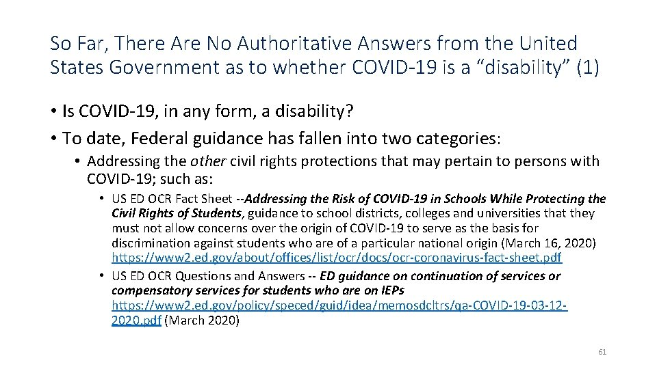 So Far, There Are No Authoritative Answers from the United States Government as to