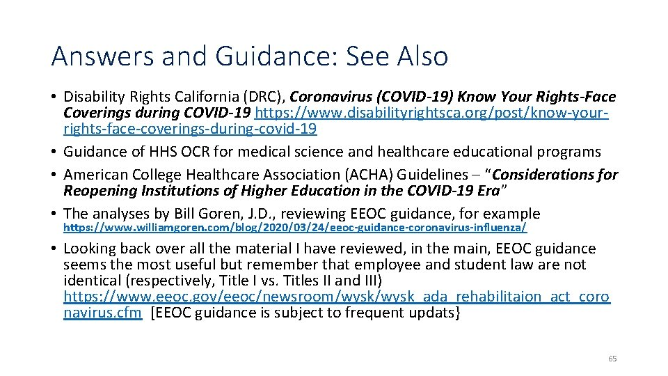 Answers and Guidance: See Also • Disability Rights California (DRC), Coronavirus (COVID-19) Know Your