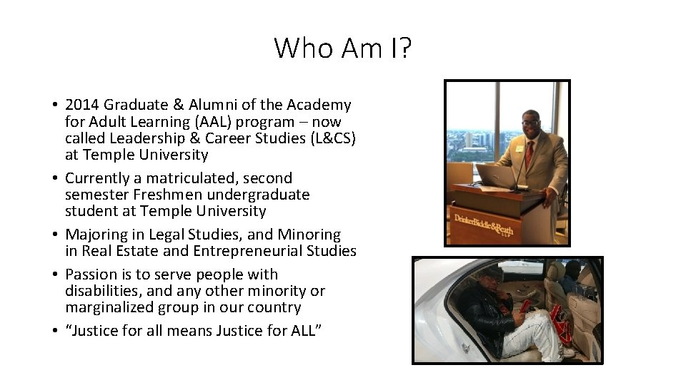 Who Am I? • 2014 Graduate & Alumni of the Academy for Adult Learning