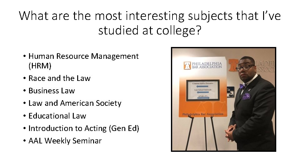 What are the most interesting subjects that I've studied at college? • Human Resource