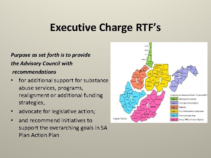 Executive Charge RTF's Purpose as set forth is to provide the Advisory Council with