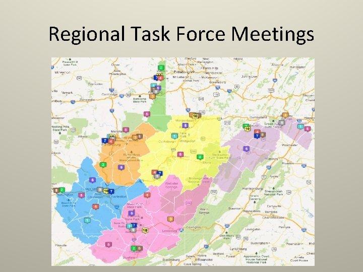 Regional Task Force Meetings