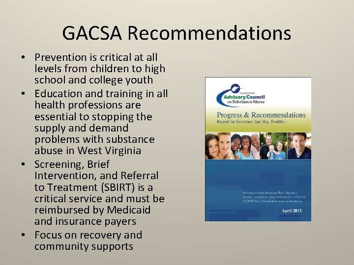 GACSA Recommendations • Prevention is critical at all levels from children to high school