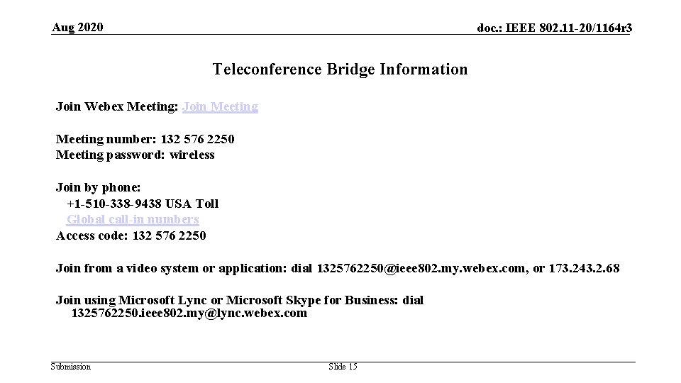 o S u n Aug 2020 doc. : IEEE 802. 11 -20/1164 r 3