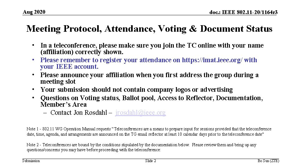 Aug 2020 doc. : IEEE 802. 11 -20/1164 r 3 Meeting Protocol, Attendance, Voting