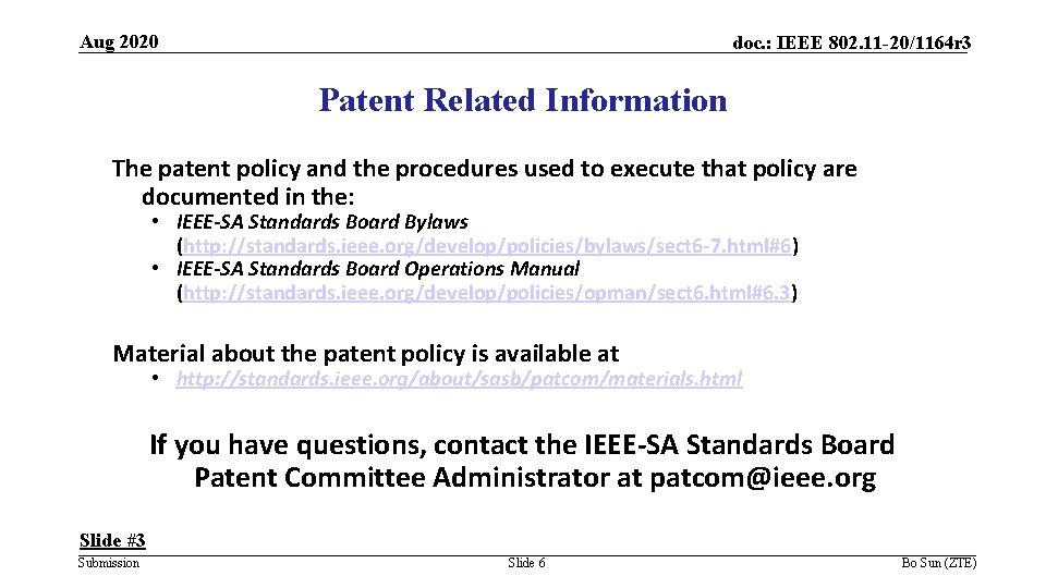 Aug 2020 doc. : IEEE 802. 11 -20/1164 r 3 Patent Related Information The