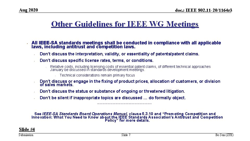 Aug 2020 doc. : IEEE 802. 11 -20/1164 r 3 Other Guidelines for IEEE