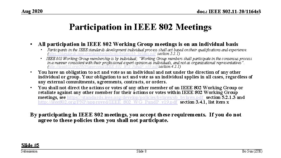 Aug 2020 doc. : IEEE 802. 11 -20/1164 r 3 Participation in IEEE 802