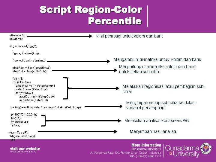 Script Region-Color Percentile n. Rows = 8; n. Cols = 8; img = imread('*.