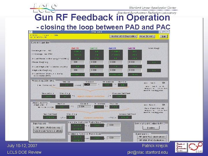 Gun RF Feedback in Operation - closing the loop between PAD and PAC July