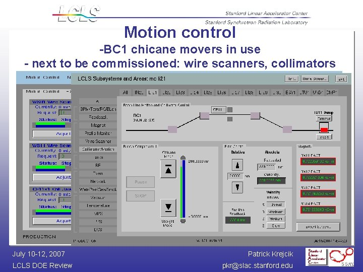 Motion control -BC 1 chicane movers in use - next to be commissioned: wire