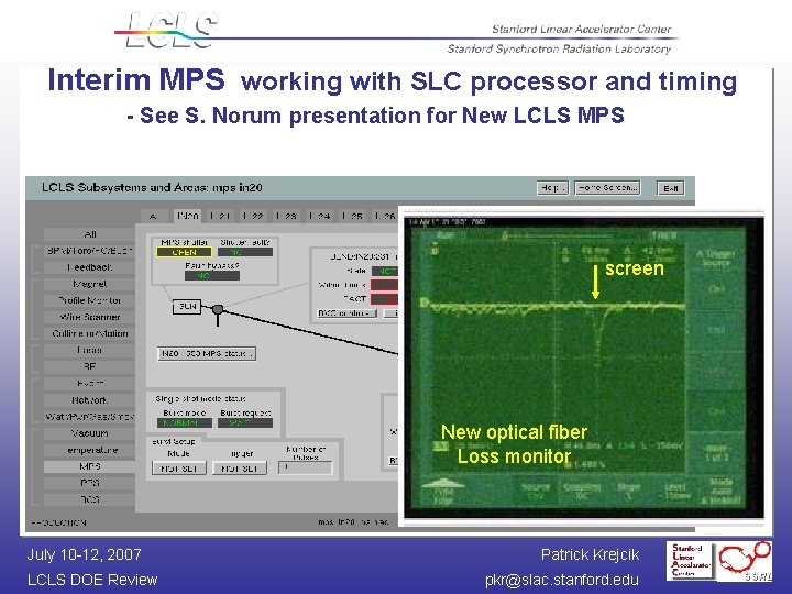 Interim MPS working with SLC processor and timing - See S. Norum presentation for