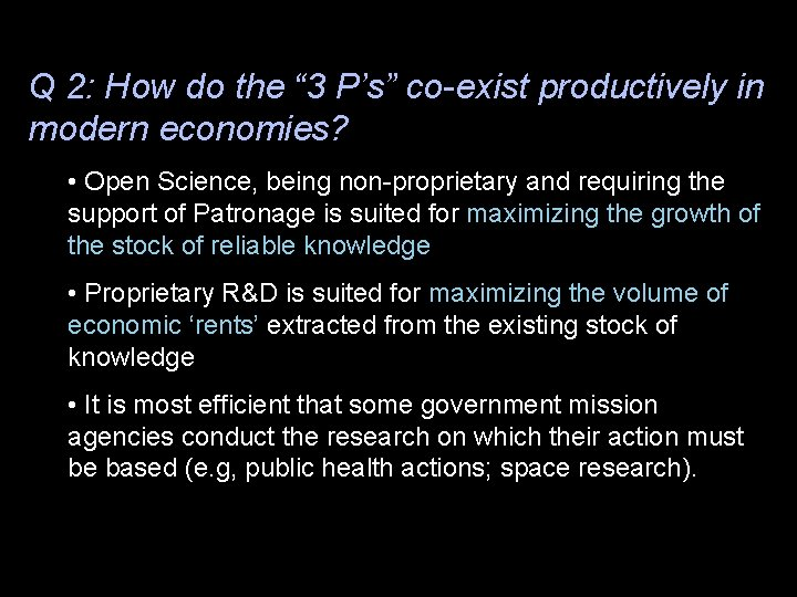"""Q 2: How do the """" 3 P's"""" co-exist productively in modern economies? •"""