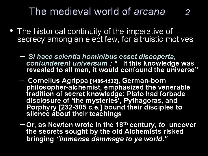 The medieval world of arcana • -2 The historical continuity of the imperative of