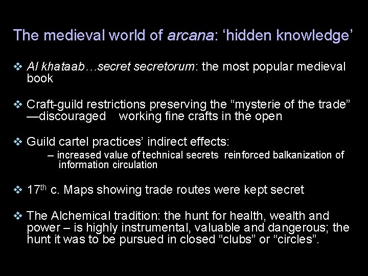 The medieval world of arcana: 'hidden knowledge' v Al khataab…secretorum: the most popular medieval