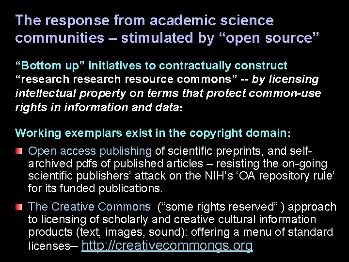 """The response from academic science communities – stimulated by """"open source"""" """"Bottom up"""" initiatives"""