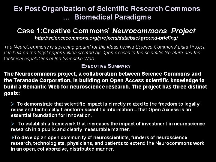 Ex Post Organization of Scientific Research Commons … Biomedical Paradigms Case 1: Creative Commons'
