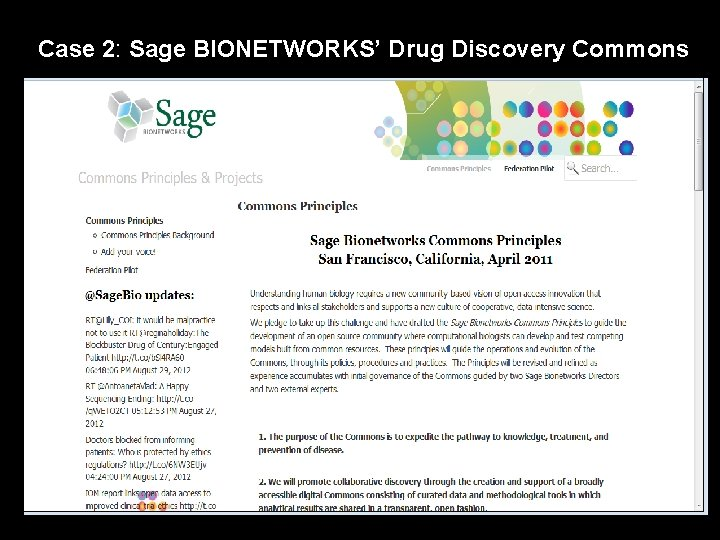 Case 2: Sage BIONETWORKS' Drug Discovery Commons .