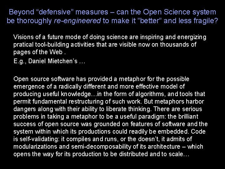 """Beyond """"defensive"""" measures – can the Open Science system be thoroughly re-engineered to make"""