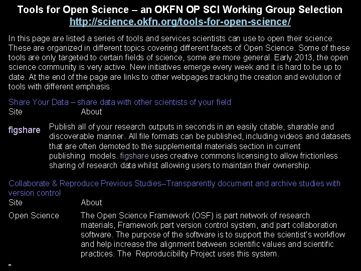Tools for Open Science – an OKFN OP SCI Working Group Selection http: //science.