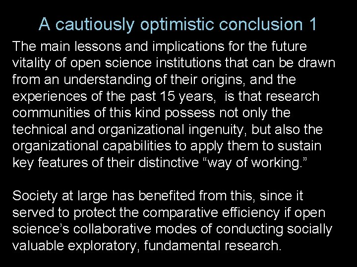 A cautiously optimistic conclusion 1 The main lessons and implications for the future vitality