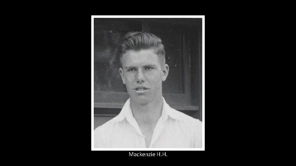 Mackenzie H. H.