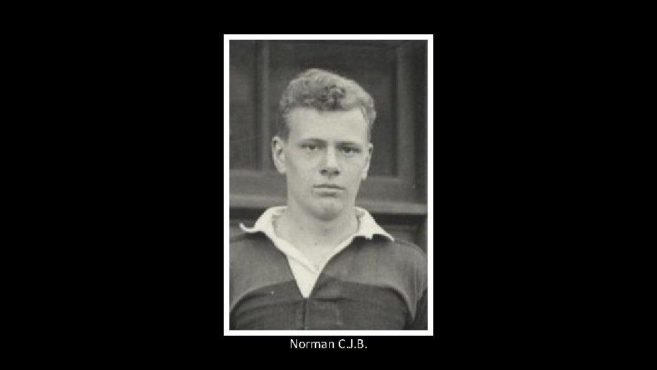 Norman C. J. B.