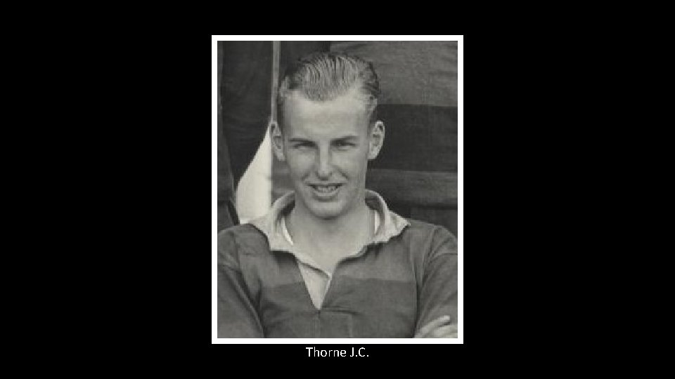 Thorne J. C.