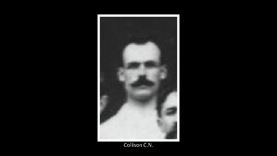 Collison C. N.