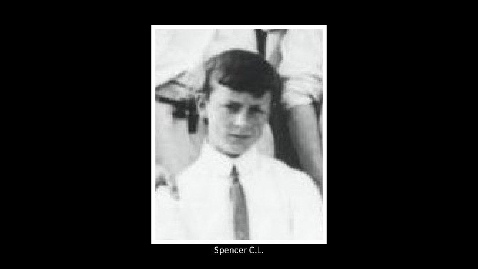 Spencer C. L.