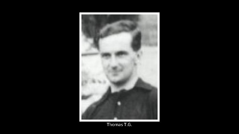 Thomas T. G.