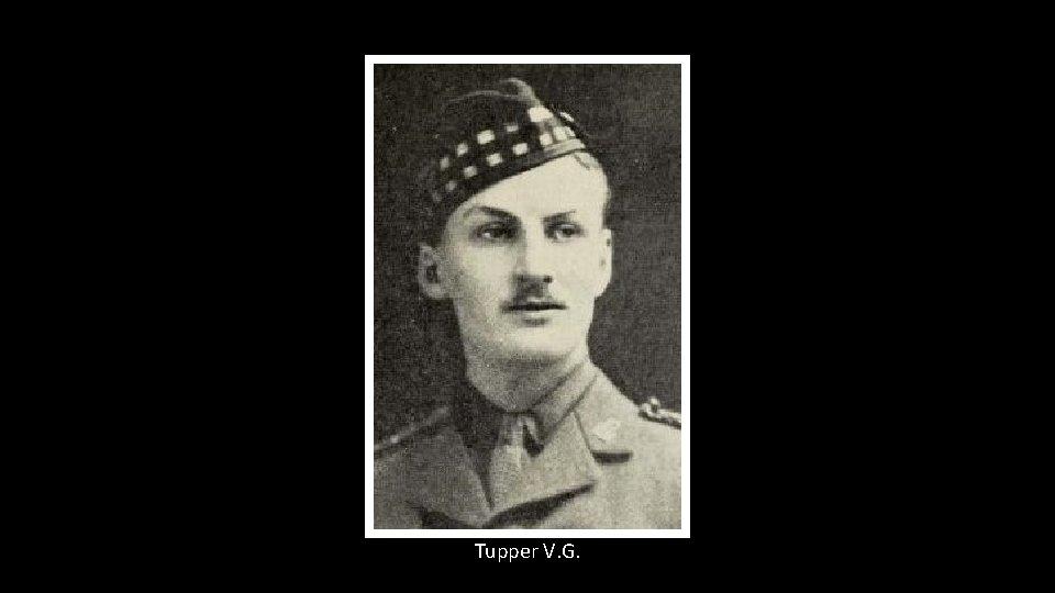 Tupper V. G.