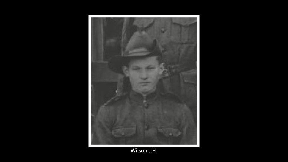 Wilson J. H.