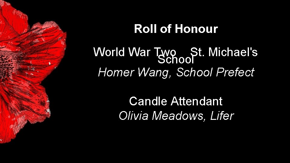 Roll of Honour World War Two St. Michael's School Homer Wang, School Prefect Candle