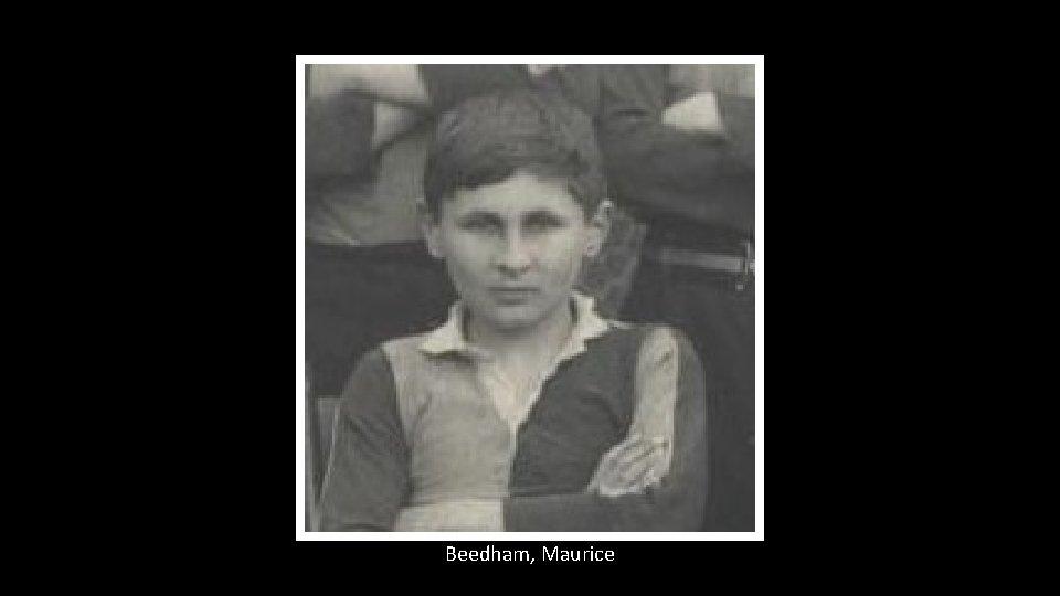 Beedham, Maurice