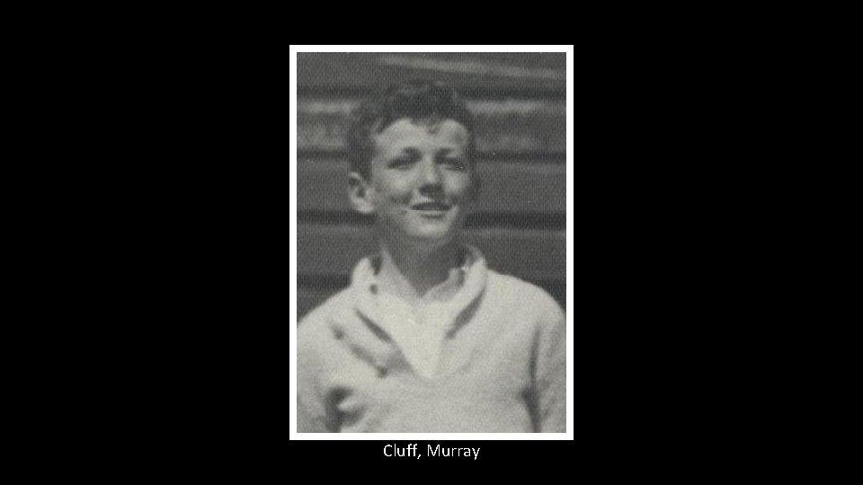 Cluff, Murray