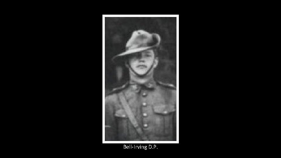 Bell-Irving D. P.