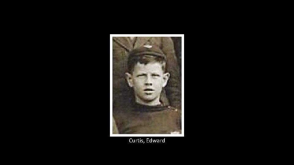 Curtis, Edward