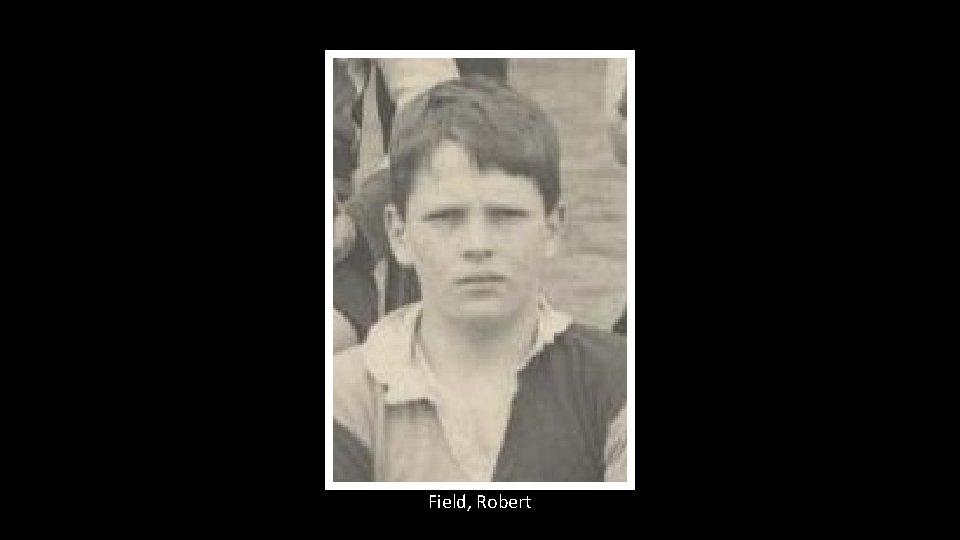 Field, Robert