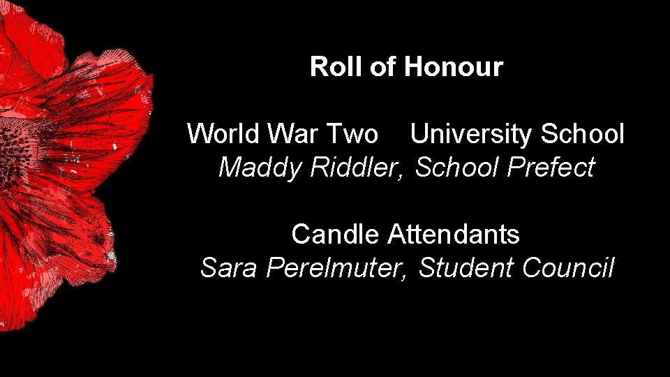 Roll of Honour World War Two University School Maddy Riddler, School Prefect Candle Attendants