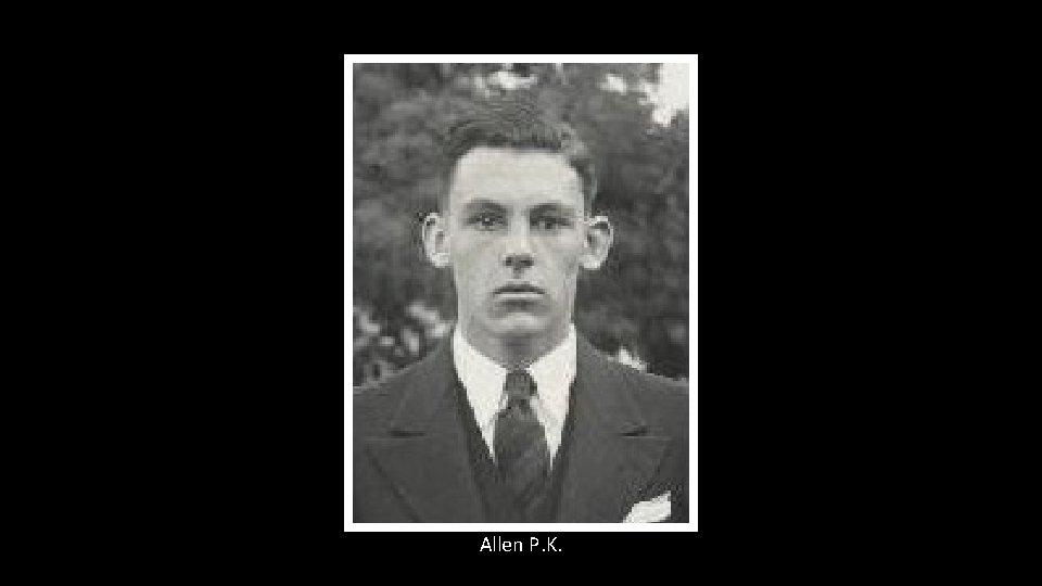 Allen P. K.